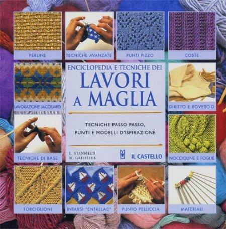 Enciclopedia e Tecniche dei Lavori a Maglia